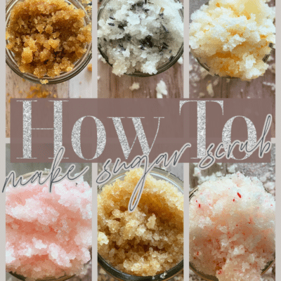 Homemade Sugar Scrub Recipe | A Basic, Easily Adaptable Recipe