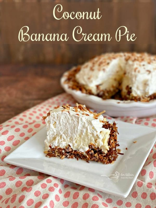 Banana and coconut Cream Pie - An Affair from the Heart