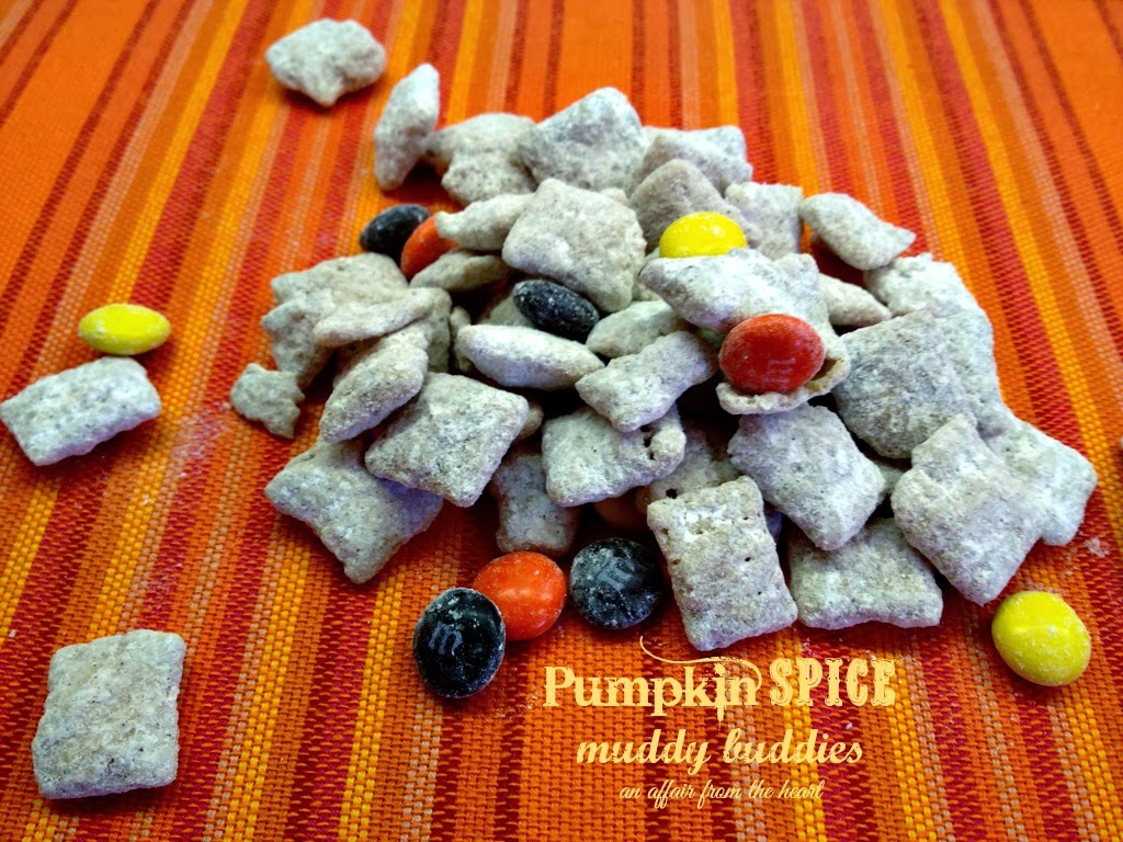 Pumpkin Spice Muddy Buddies An Affair From The Heart