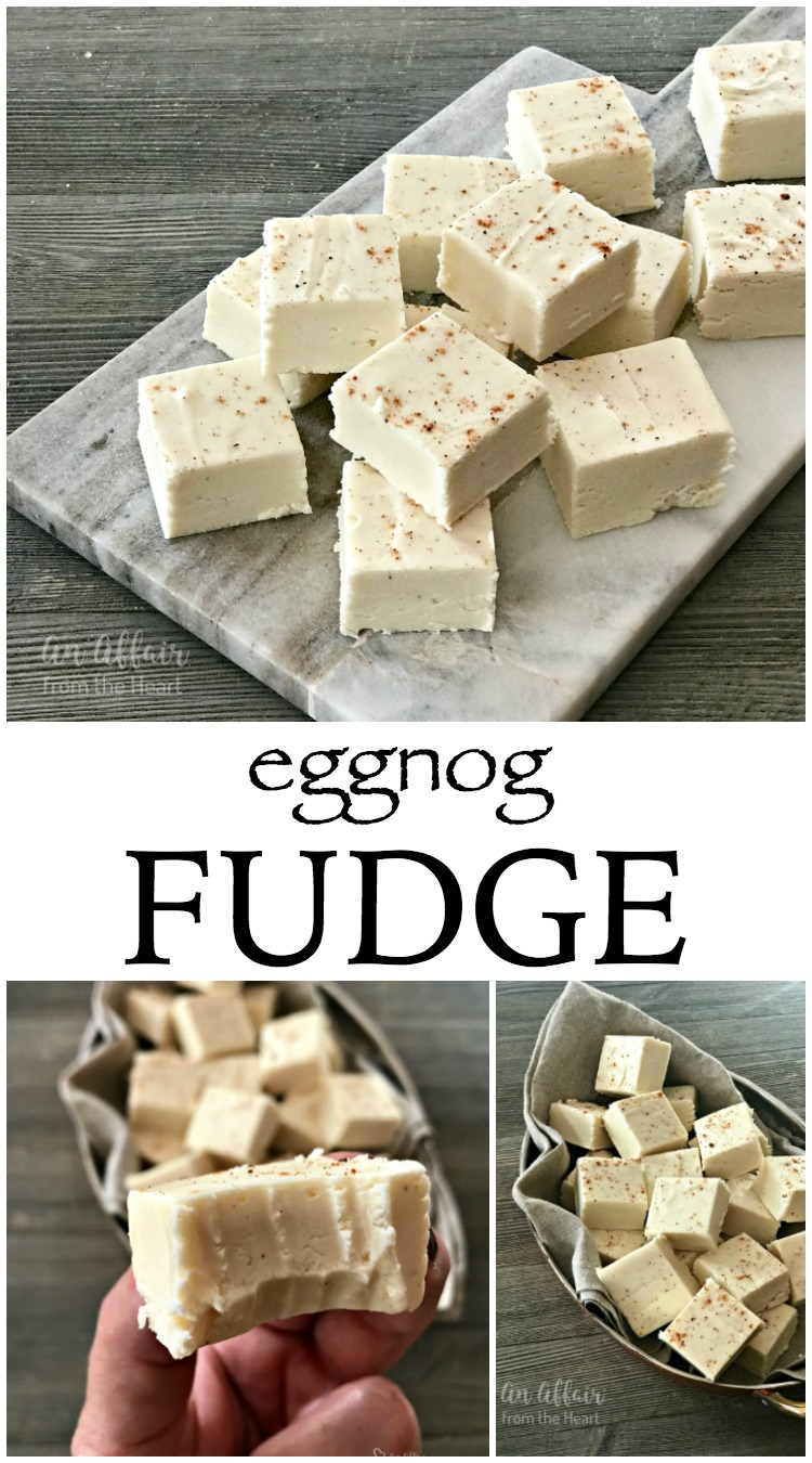 Eggnog Fudge - An Affair from the Heart