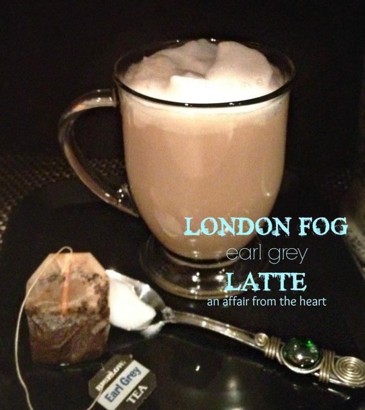 (Skinny) London Fog - Earl Grey Latte