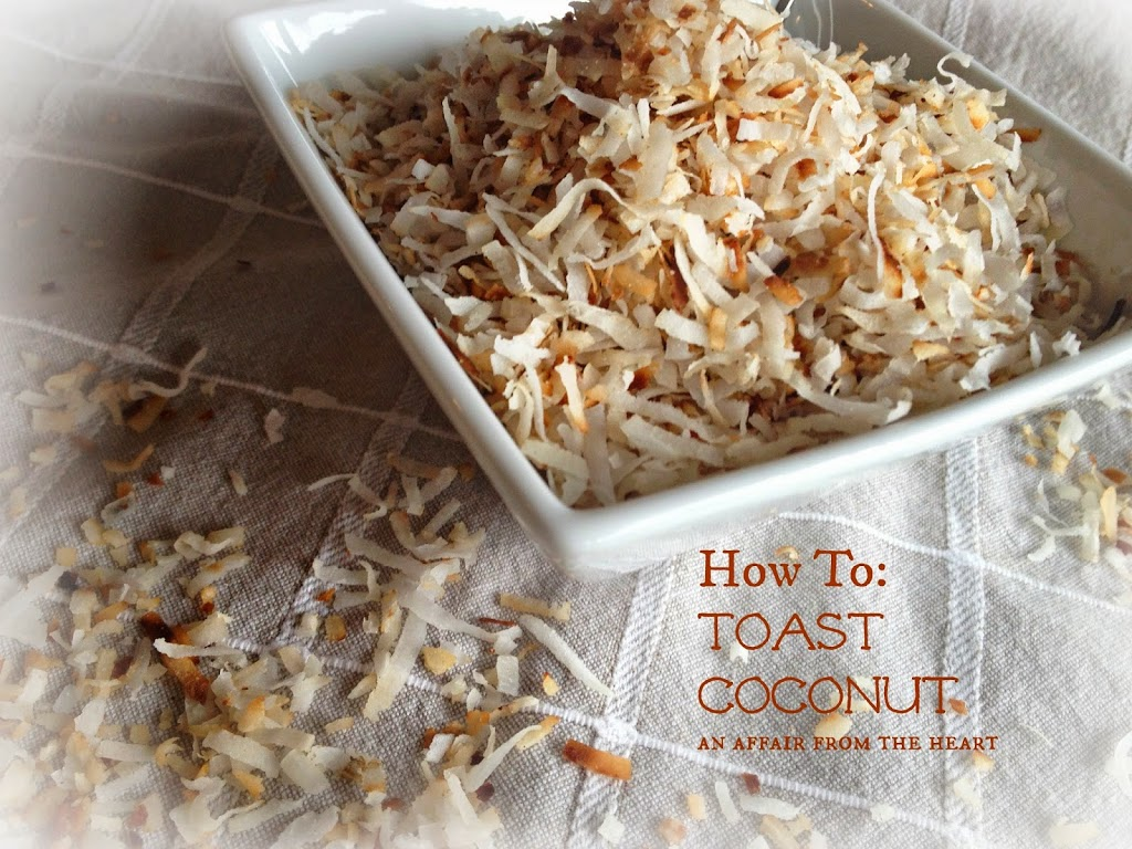 How To: Toast Coconut | An Affair from the Heart