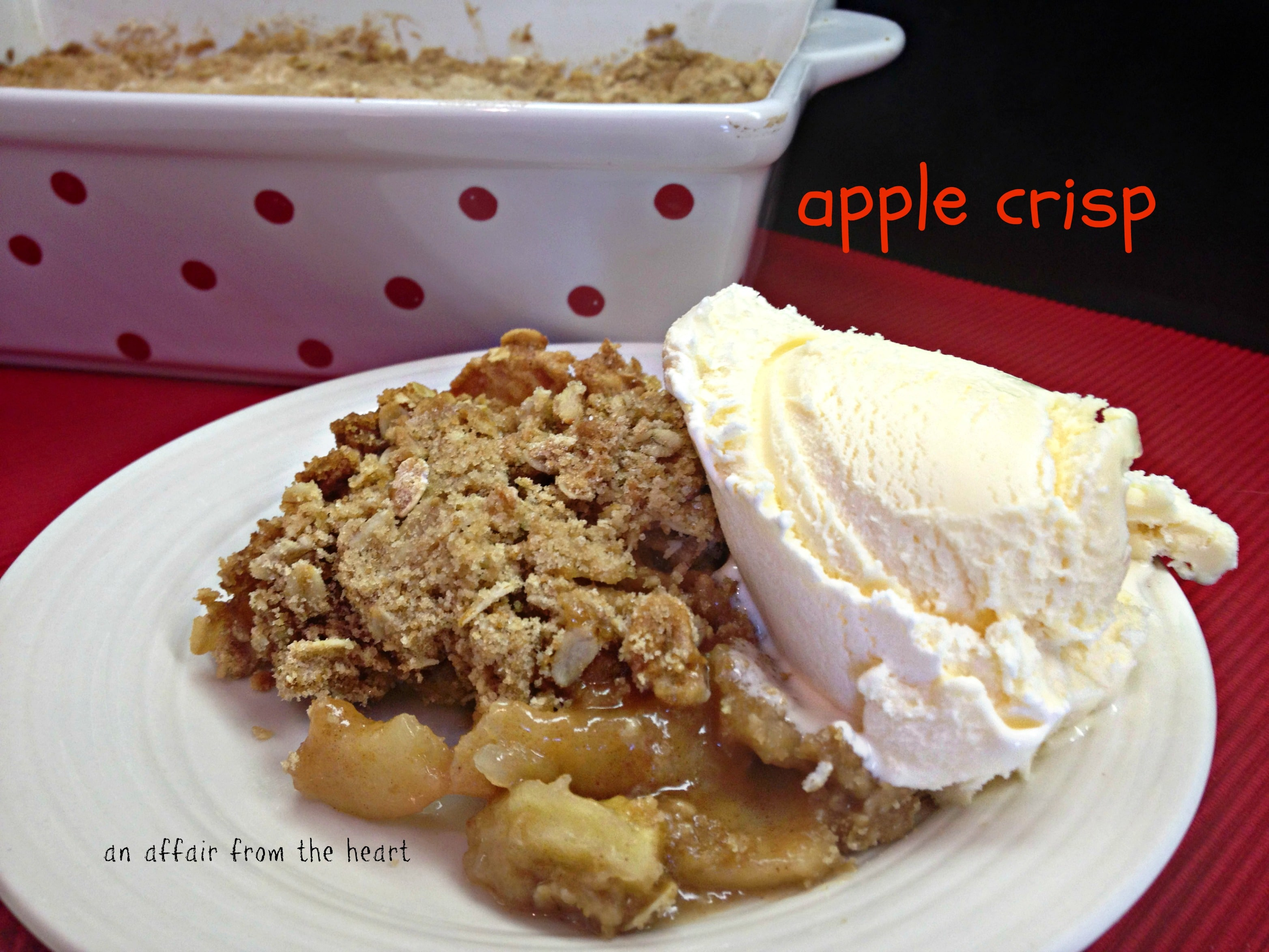 Apple Crisp | An Affair from the Heart