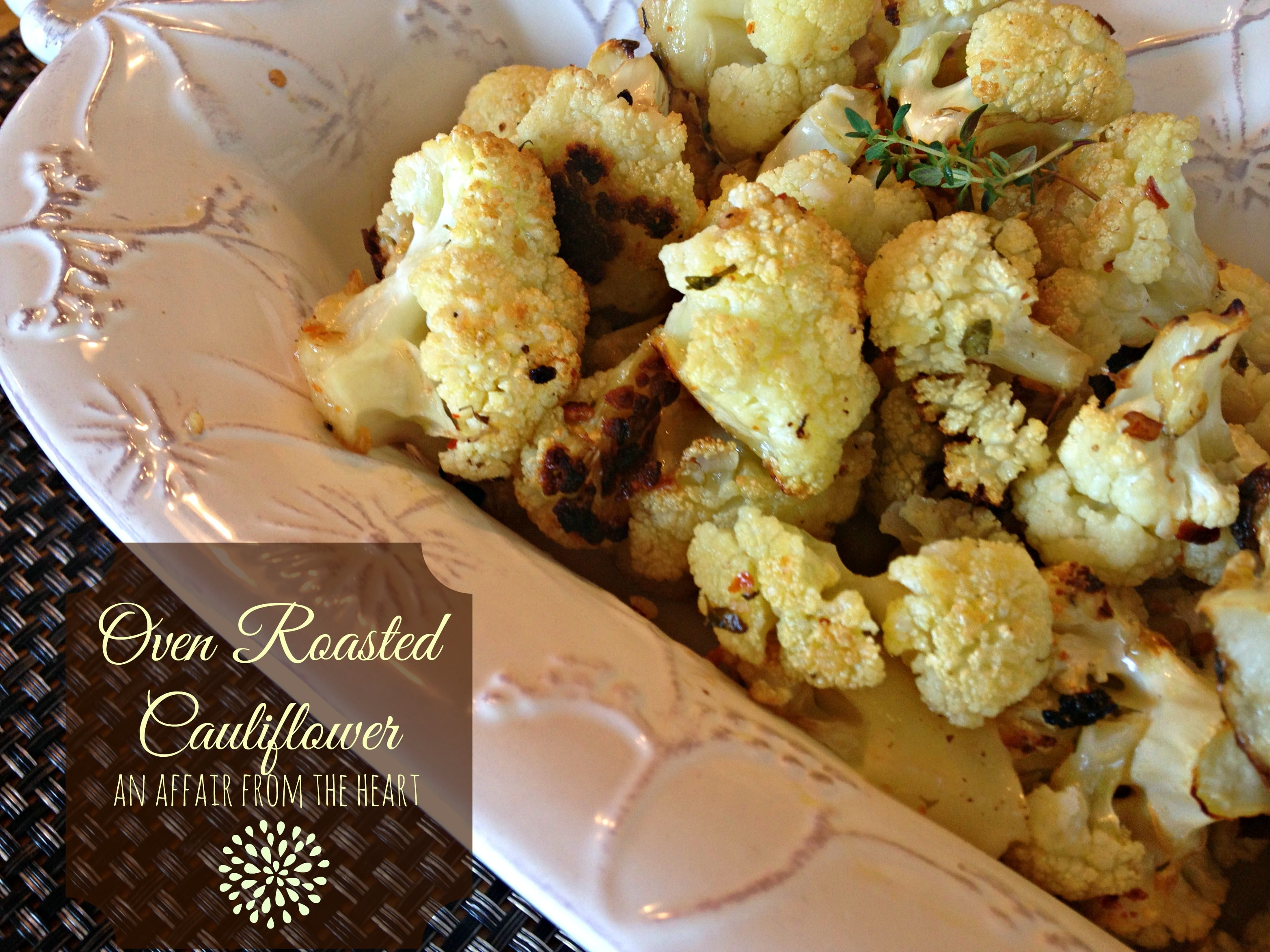 Oven Roasted Cauliflower | An Affair from the Heart