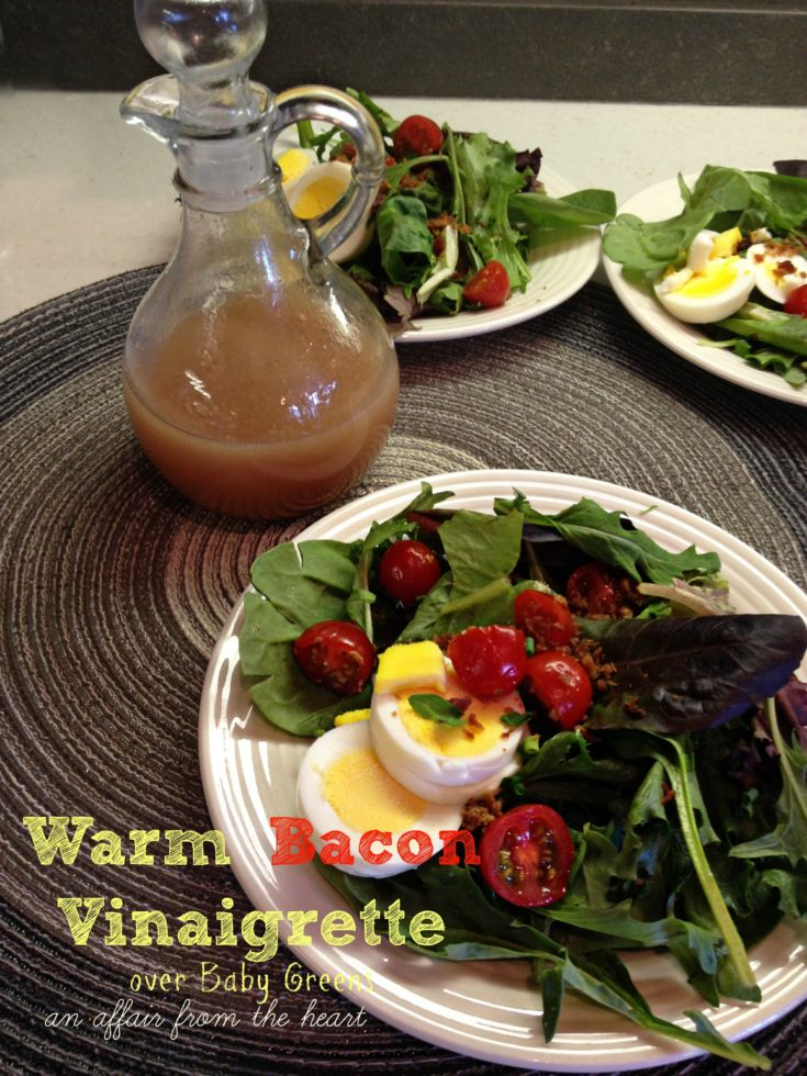 Warm Bacon Vinaigrette over Baby Greens