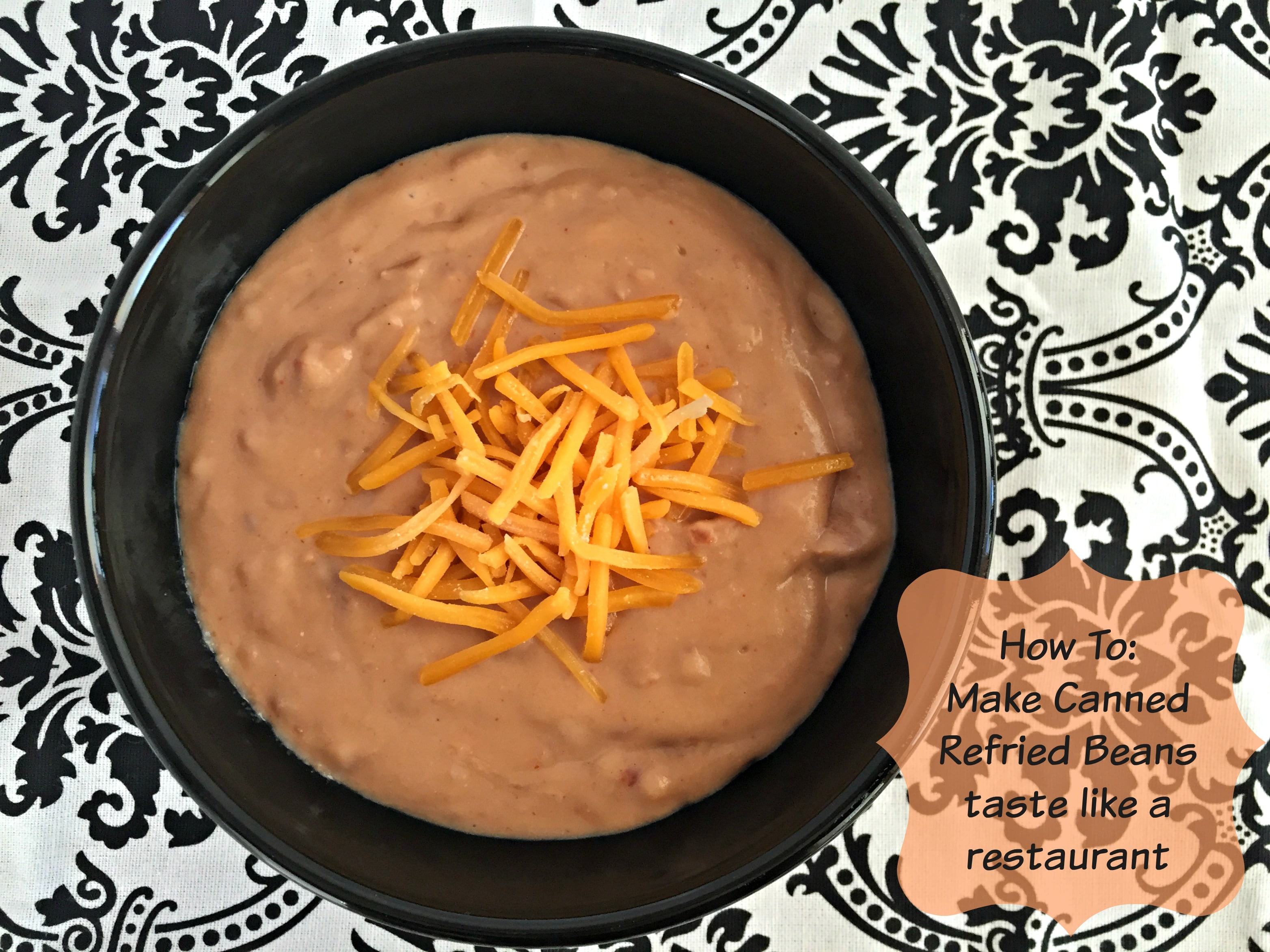 how to make canned refried beans taste like a restaurant