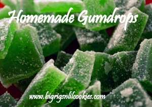 Homemade Gum Drops - Big Rigs and Lil Cookies