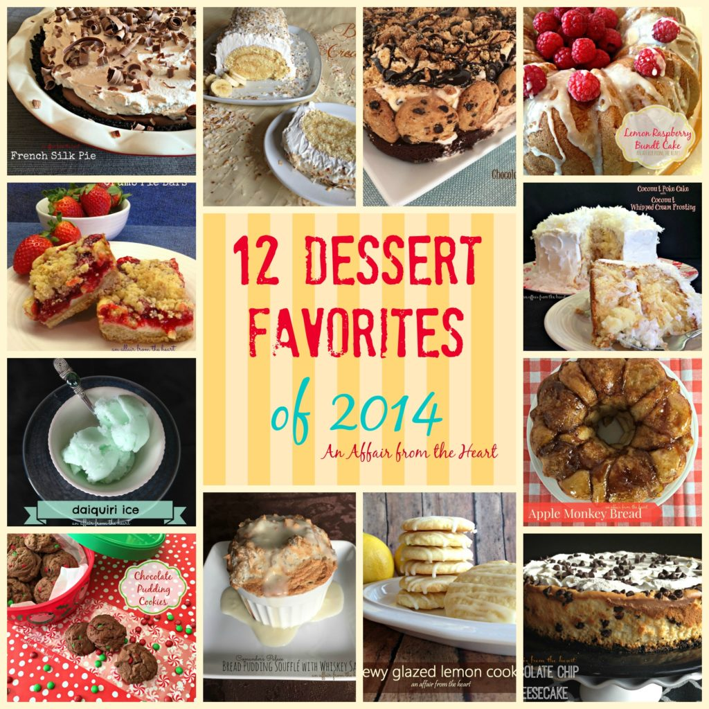 12 dessert favorites of 2014 an affair from the heart