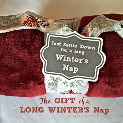 Settle Down for a Long Winter's Nap Gift Idea / Printable Tag
