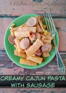 Creamy Cajun Pasta with Sausage - A Kitchen Hoor's Adventures