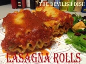Lasagna Rolls - The Devilish Dish