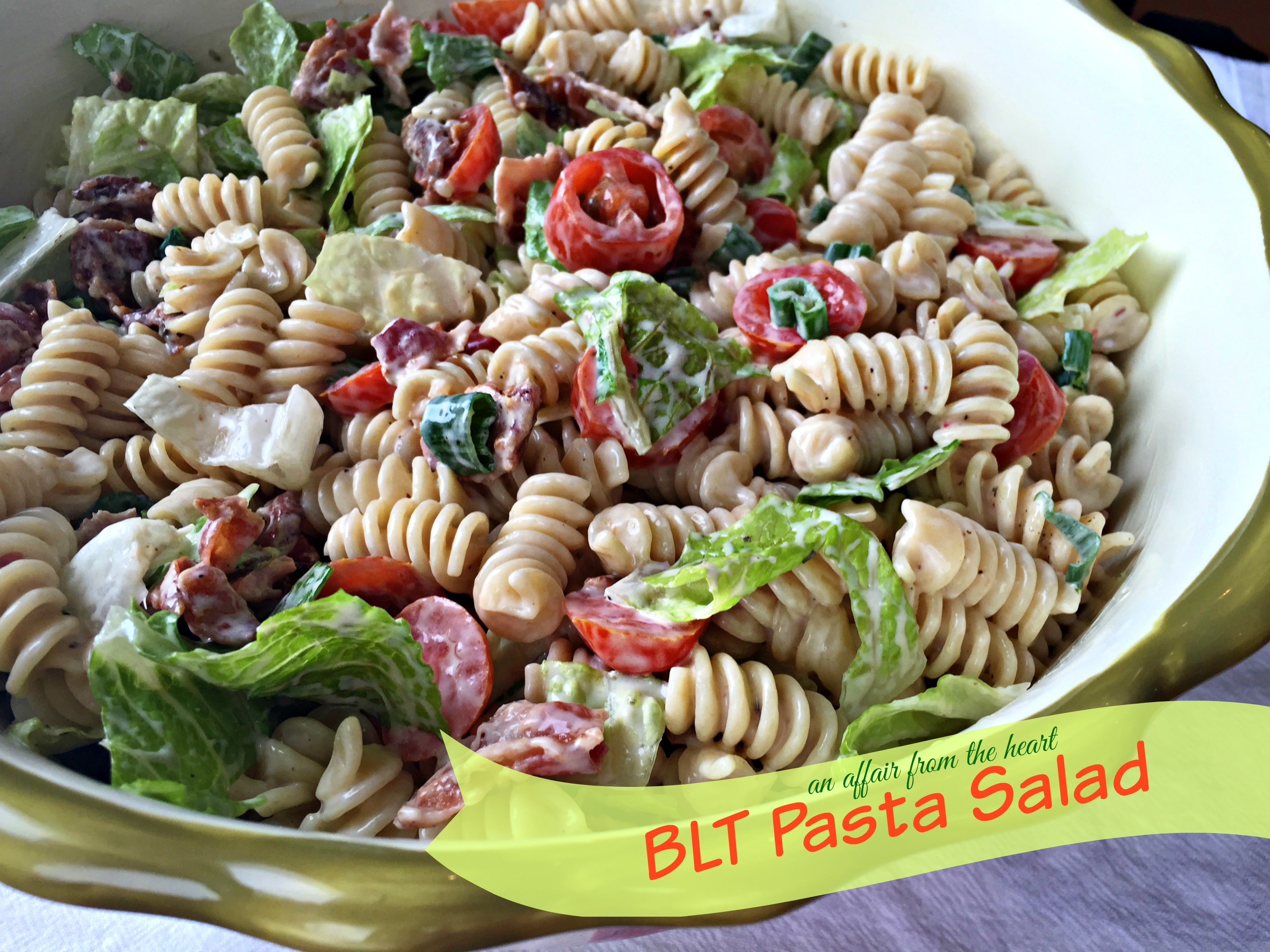 BLT Pasta Salad | An Affair from the Heart