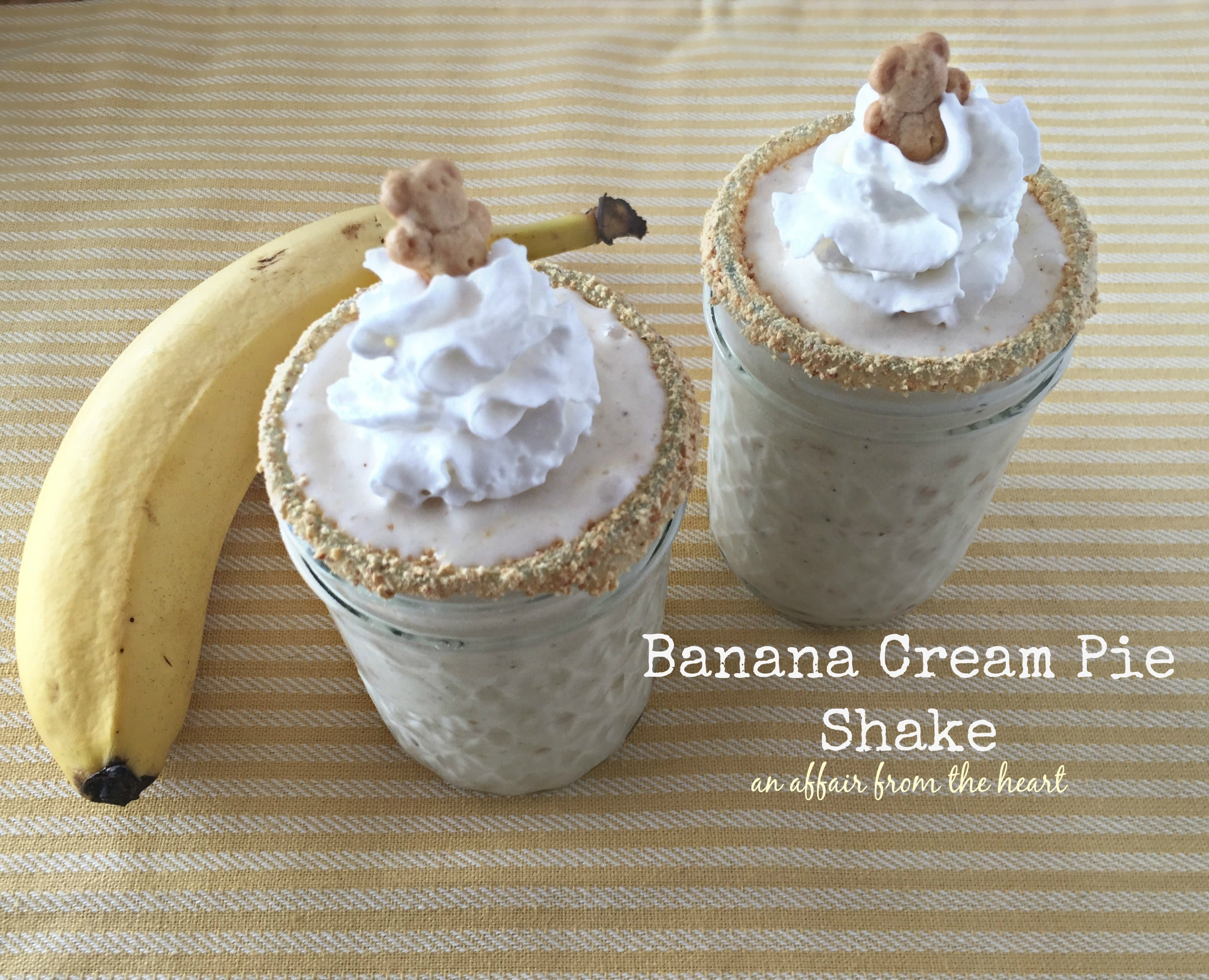 Banana Cream Pie Shakes | An Affair from the Heart