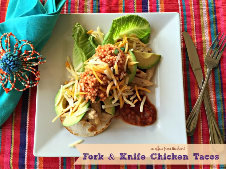 Fork & Knife Chicken Tacos - #ChoppedAtHome Challenge