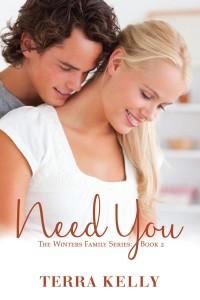 Need You - Terra Kelly
