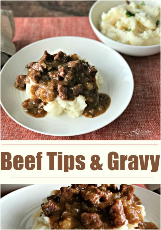 Beef Tips & Gravy - An Affair from the Heart