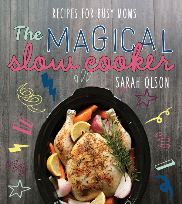 Magical Slow Cooker Cookbook