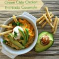 Slow cooker Green Chile Chicken Enchilada Casserole