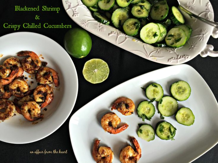 Blackened Shrimp and Crisp Chilled Cucumbers