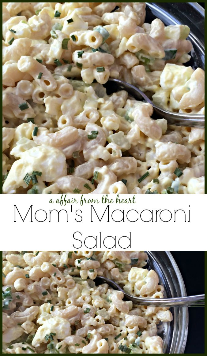 Mom's Macaroni Salad An Affair from the Heart