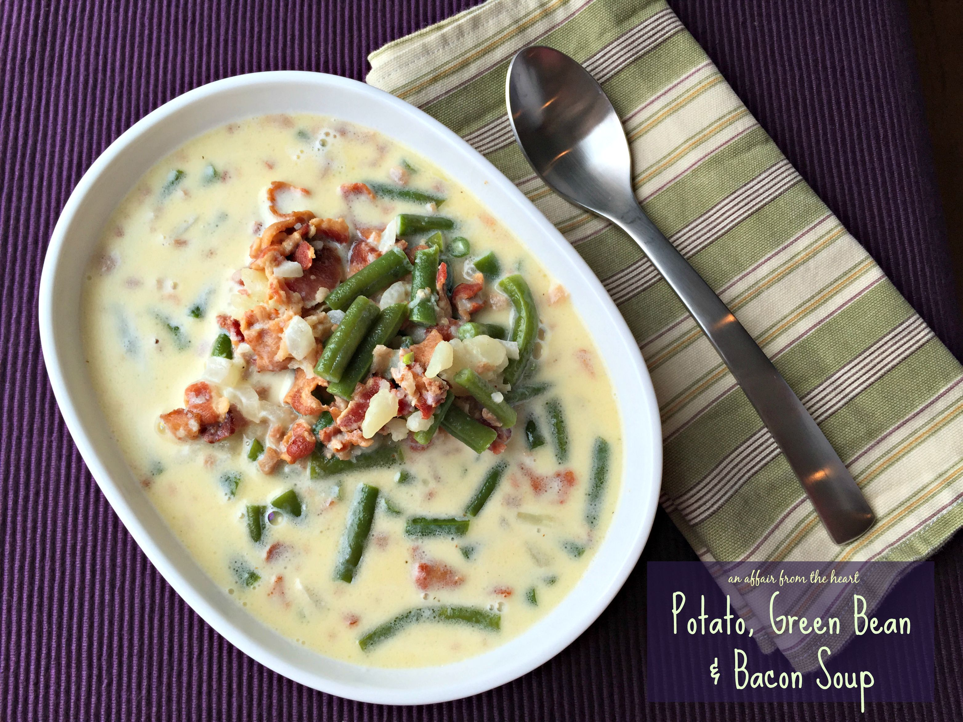 Potato Green Bean Bacon Soup A Family Favorite