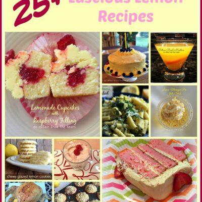 Lemon Love ~~ 25+ Luscious Lemon Recipes