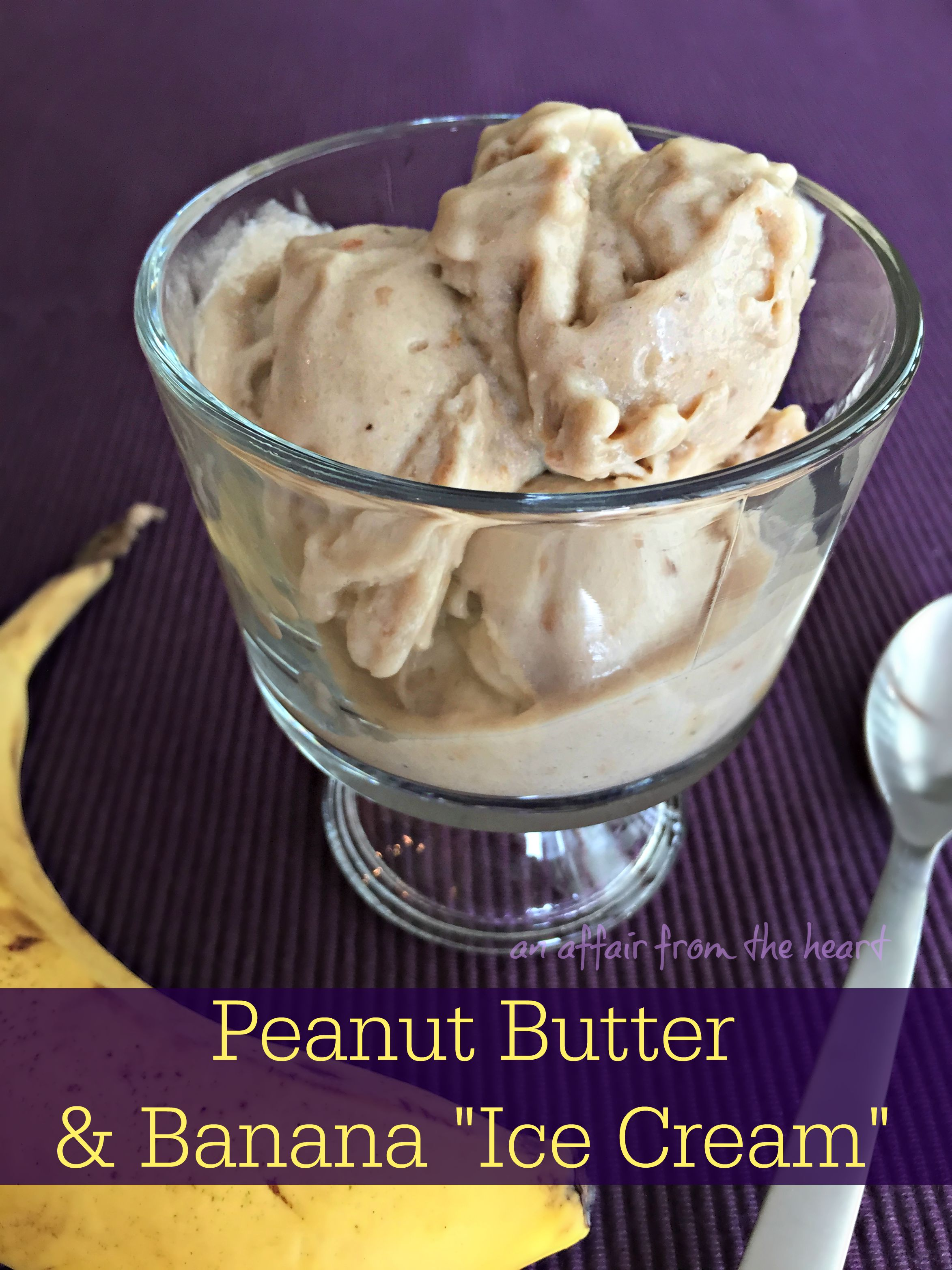banana and peanut butter 4-ngredient 'ce cream'