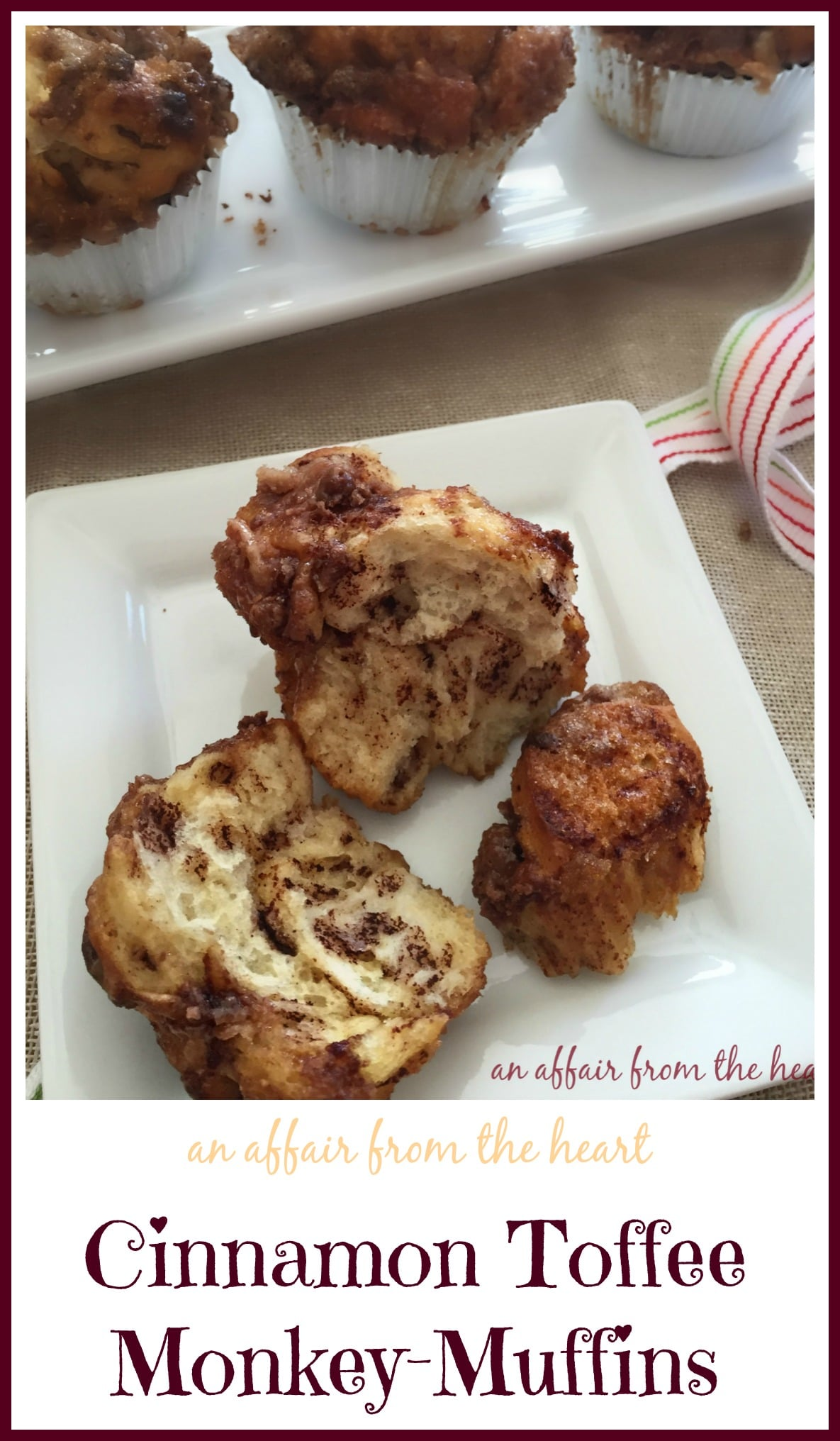 Cinnamon Toffee Monkey-Muffins | An Affair from the Heart