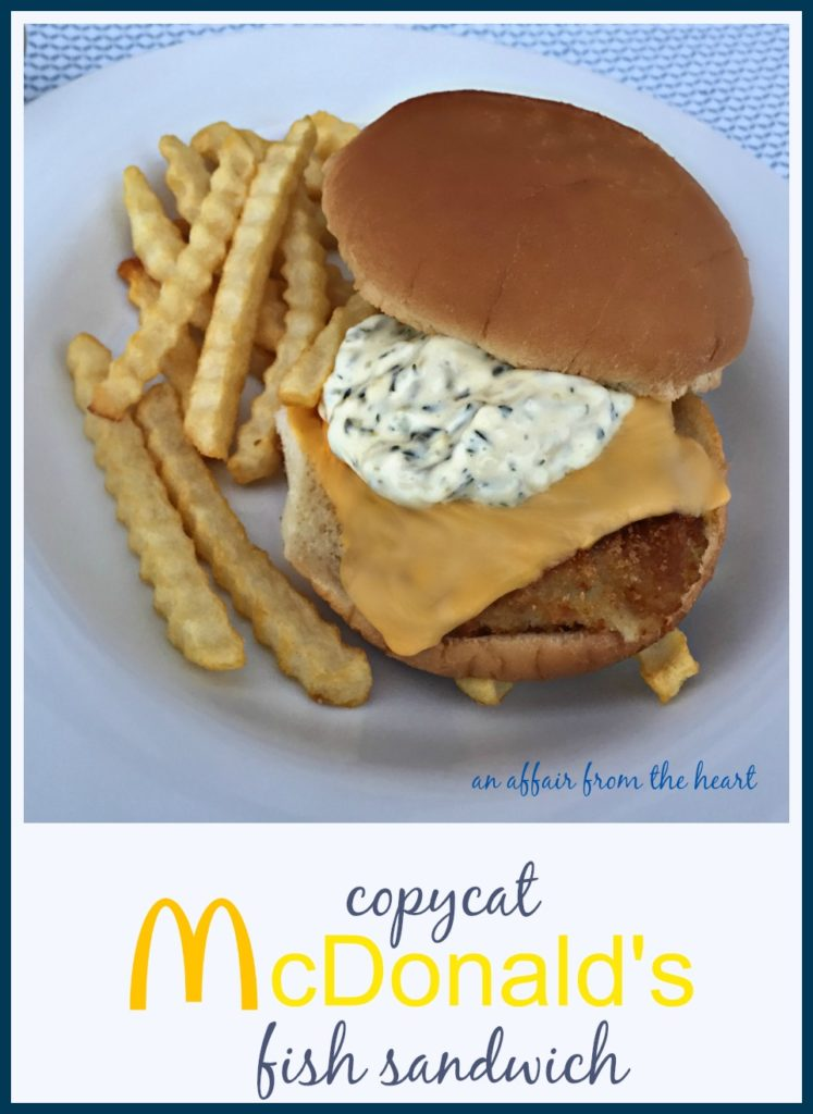 Copycat McDonald's Fish Sandwich - An Affair from the Heart