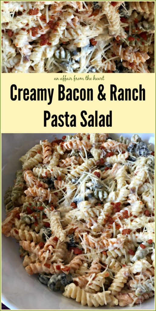 Creamy Bacon & Ranch Pasta Salad -- An Affair from the Heart