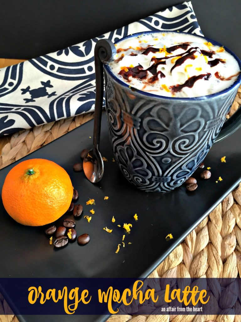 Orange Mocha Latte - An Affair from the Heart