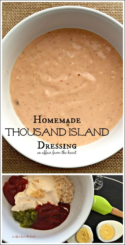 Homemade Thousand Island Dressing - An Affair from the Heart