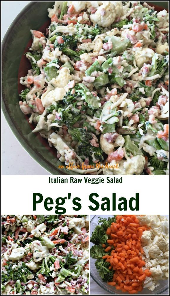 Italian Raw Veggie Salad - Peg's Salad - An Affair from the Heart