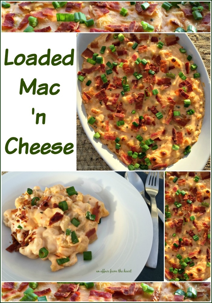 Loaded Mac 'n Cheese - An Affair from the Heart
