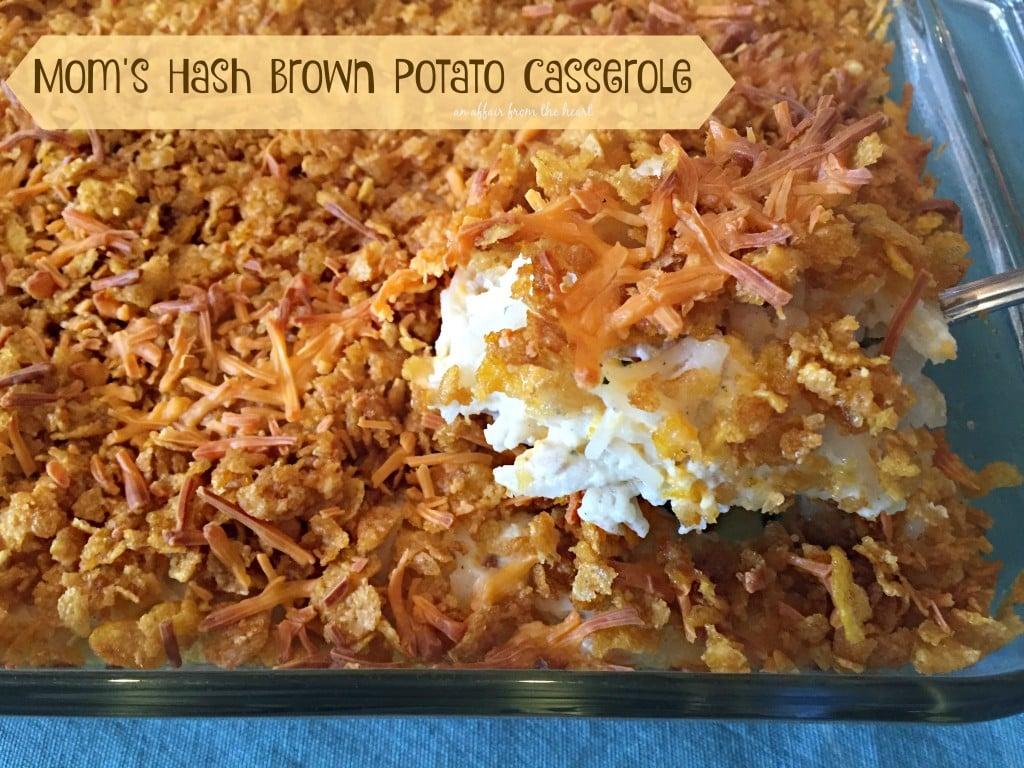Mom's Hash Brown Potato Casserole