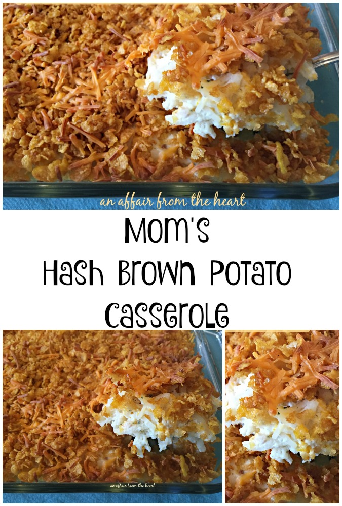 Mom's Hash Brown Potato Casserole - An Affair from the Heart