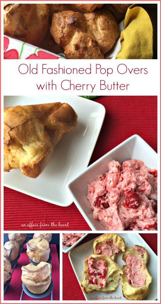 Old Fashioned Pop Overs with Cherry Butter - An Affair from the Heart