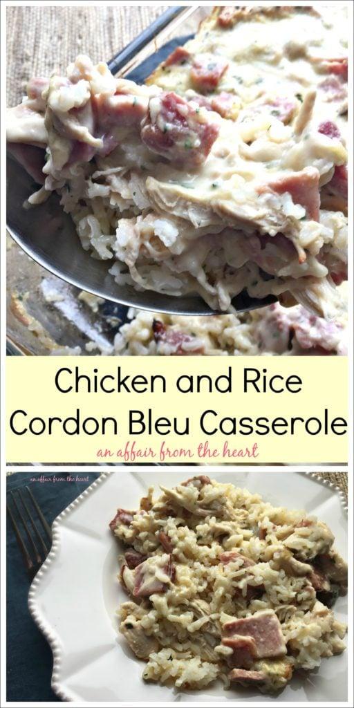 Chicken and Rice Cordon Bleu Casserole - An Affair from the Heart