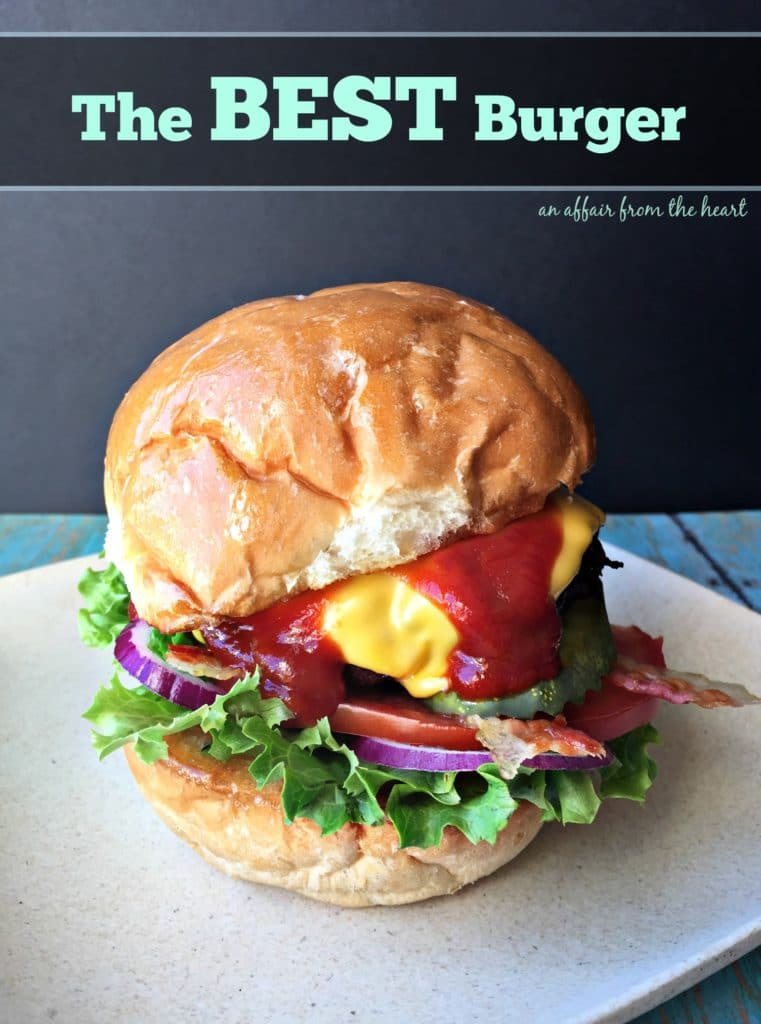 The BEST Burger - An Affair from the Heart