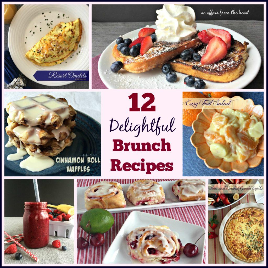 12 Delightful Brunch Recipes - An Affair from the Heart