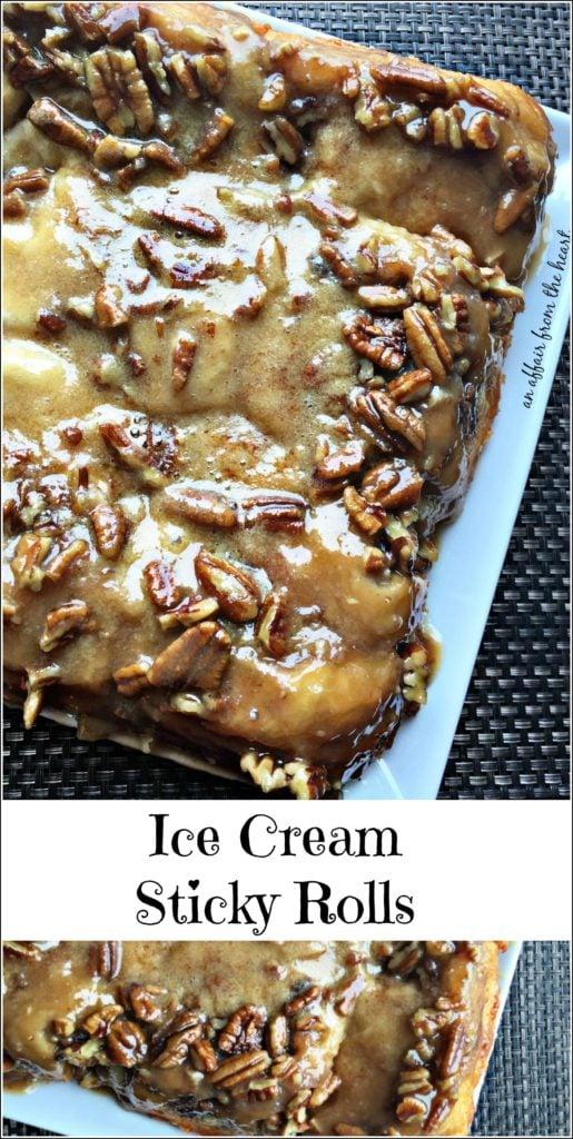 Ice Cream Sticky Rolls An Affair from the Heart