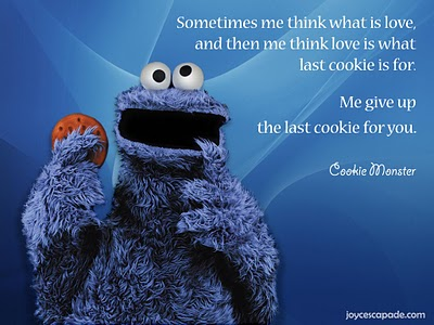 Cookie Monster Love Quote