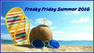 Freaky Friday Summer 2016
