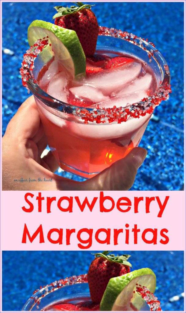 Sauza Strawberry Margaritas An Affair from the Heart
