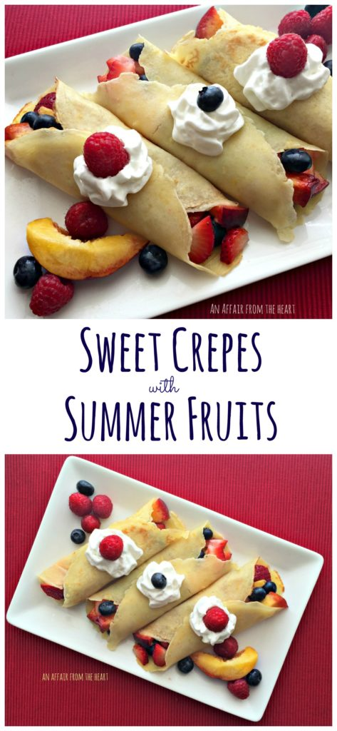 Sweet Crepes with Summer Fruits An Affair from the Heart