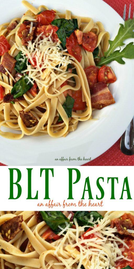 BLT PASTA - An Affair from the Heart