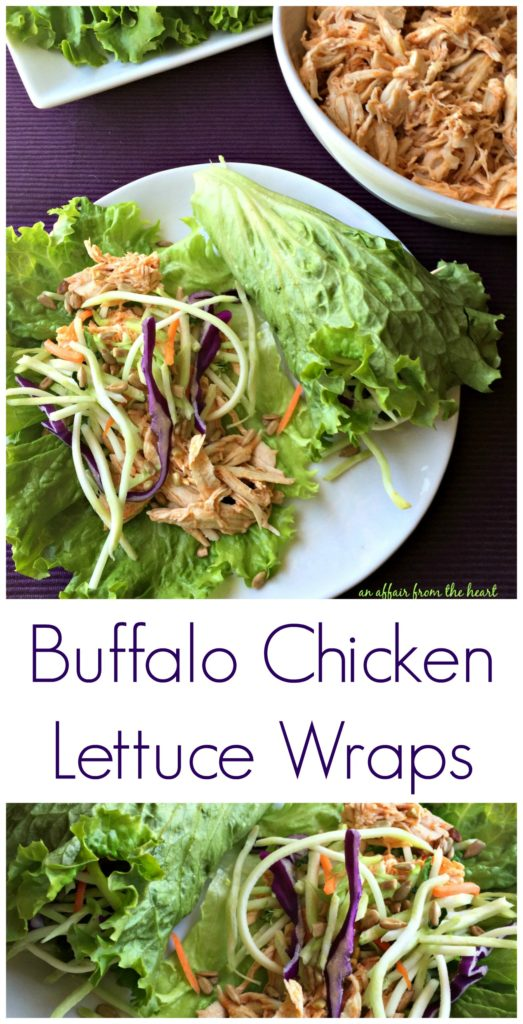 Buffalo Chicken Lettuce Wraps -- An Affair from the Heart