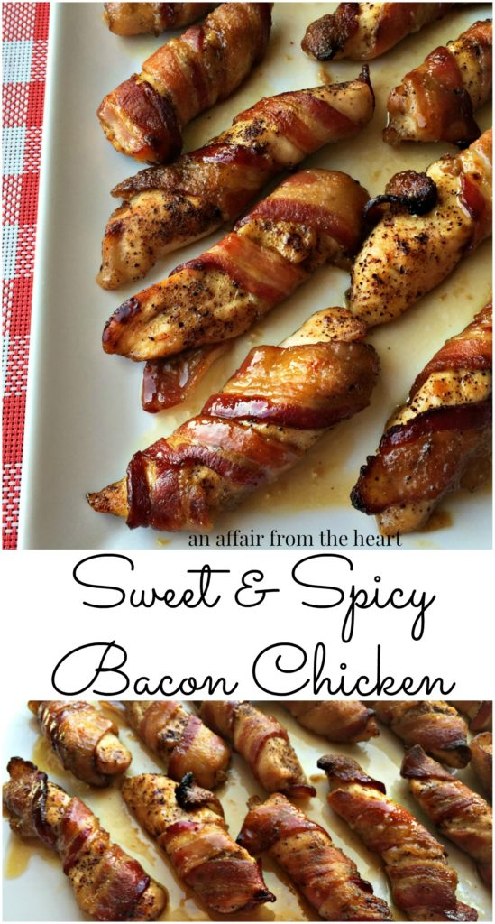 Sweet & Spicy Bacon Chicken An Affair from the Heart