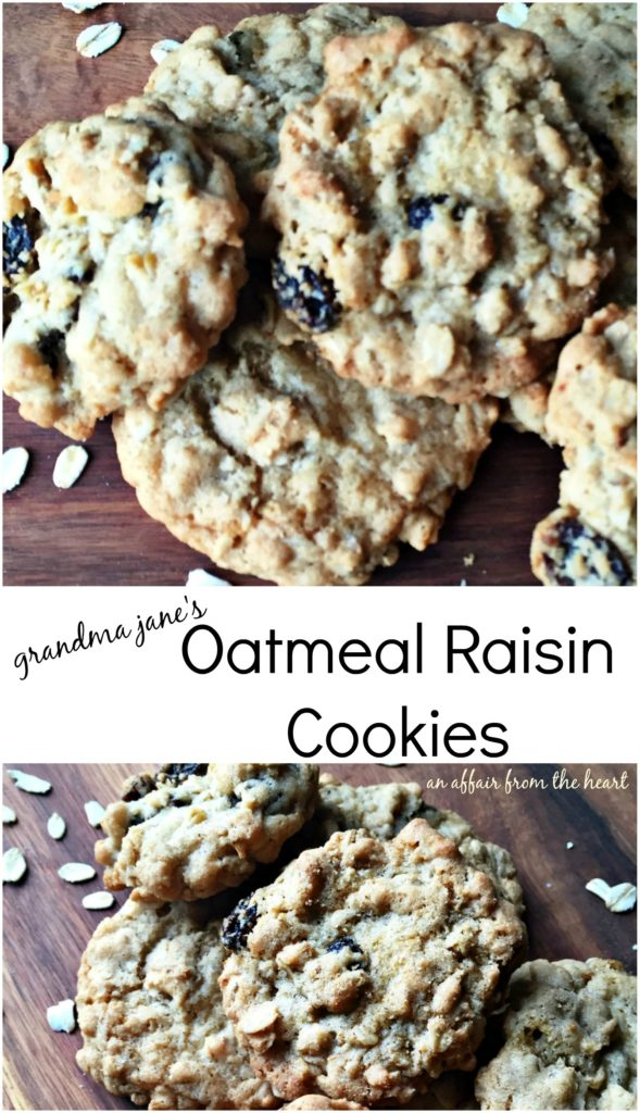 Grandma Jane's Oatmeal Raisin Cookies - An Affair from the Heart