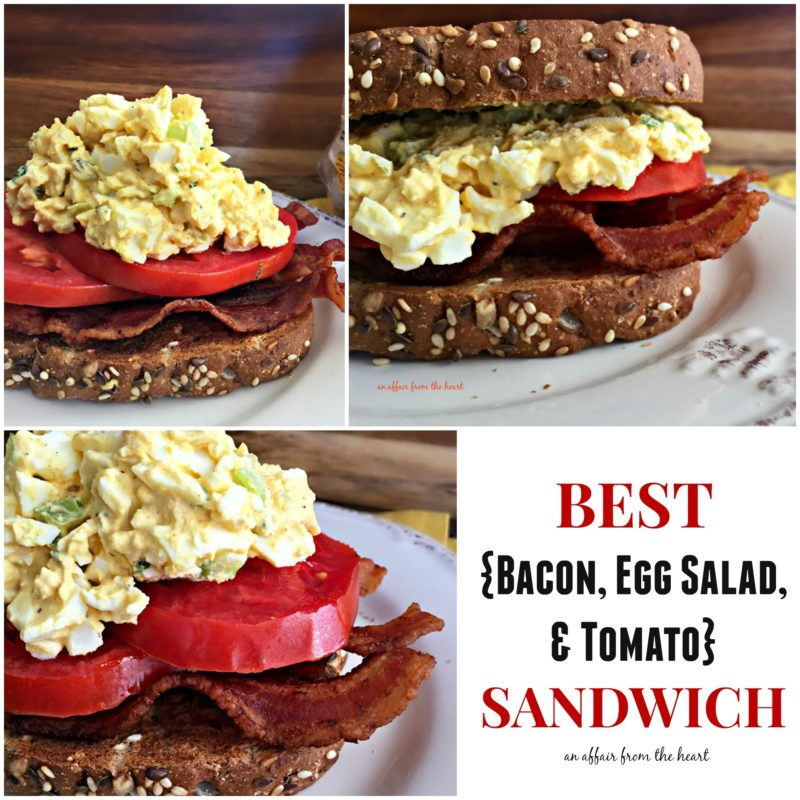 BEST {Bacon, Egg Salad & Tomato} Sandwich - An Affair from the Heart